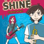 Time To Shine: Graphic Novel