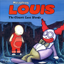 Louis The Clown's Last Words graphic novel by Metaphrog