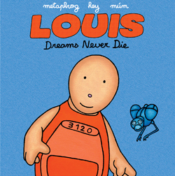 Louis Dreams Never Die graphic novel by Metaphrog