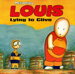Louis Lying to Clive graphic novel by Metaphrog
