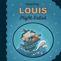 Louis Night Salad graphic novel by Metaphrog